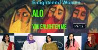 Enlightened Women - ALO You Enlighten Me - poster and panel members (R-L): Dr. Yvonne Luxford, Ms. Elizabeth Kiikkert MLA, Dr. Naheed Siddiqui, Ms. Diana Abdel Rahman and Dr. Joyce Das [Images: Dr. Lubna Alam]