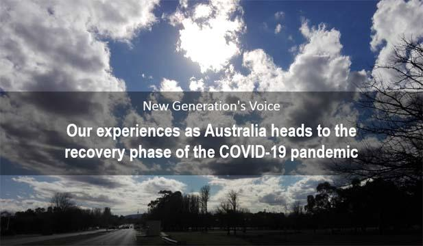 New Generation's Voice: Our experiences as Australia heads to the recovery phase of the COVID-19 pandemic [Photo: Ehsan Ullah]
